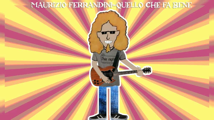 Maurizio Ferrandini - QUELLO CHE FA BENE
