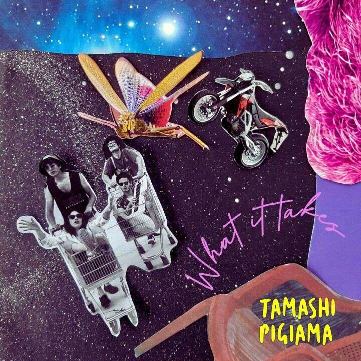Tamashi Pigiama - What It Takes
